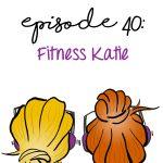 Fitness Katie!