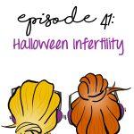 Halloween Infertility