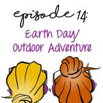 Earth Day Outdoor Adventures!