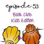 Book Club: Kids Edition