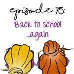 Back to School…again